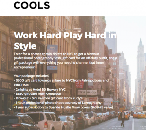 Cools – Work Hard Play Hard in Style – Win a grand prize valued at $1,300