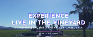 Live in the Vineyard – Experience Live in the Vineyard – Win a trip for 2 to Oakland, San Francisco valued at $3,000