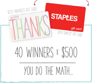 Maurices – #Mauriceslovesteachers – Win 1 of 40 prizes of $500 in gift cards each