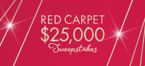 QVC – Red Carpet – Win a $25,000 check