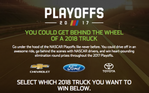 TeamDigital – 2017 Monster Energy Nascar Cup Playoffs – Win a prize package including a 2018 Ford F-150 plus more valued at $48,500 OR other prizes