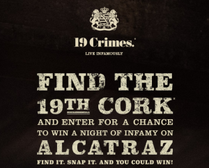 Treasury wine Estates – Night of Infamy – Win hundreds of prizes including a trip for 2 to Alcatraz in San Francisco and more