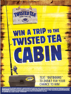 Twisted Tea – Outdoor Trip – Win a weekend trip with 3 friends to the Twisted Tea Cabin valued at $5,500