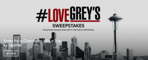 ABC – #lovegreys – Win a grand prize of a trip for 2 to Seattle, WA valued at $3,000 OR 1 of 10 minor prizes