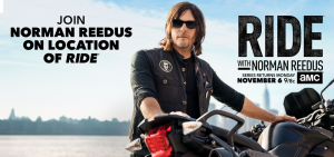 "AMC Network – On Location with Norman Reedus – Win a trip for 2 to the set of ""Ride with Norman Reedus"" valued at $5,000"