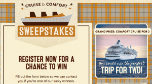 Bob Evans Restaurants – Cruise to Comfort – Win a Bahamas Cruise for 2 valued at $5,800; 16 minor prizes OR 500 Instant Win Game prizes