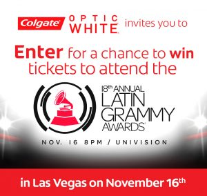 Colgate-Palmolive – Optic White 2017 Latin Grammy Awards – Win a grand prize of a trip for 2 to Las Vegas OR 1 of 60 minor prizes