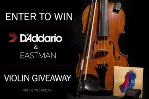 D'Addario/Eastman – Violin Giveaway – Win an Eastman Albert Nebel Violin plus accessories valued at up to $2,066