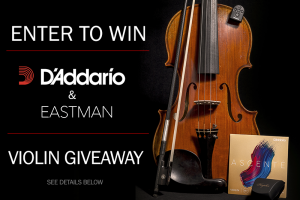 D'Addario/Eastman – Violin Giveaway – Win an Eastman Albert Nebel Violin plus accessories valued at up to $2,066