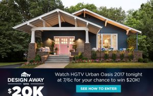 HGTV Urban Oasis 2017 – Design Away with $20K – Win a $20,000 cash prize