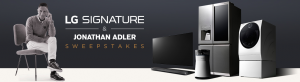 LG Electronics – LG Signature & Jonathan Adler – Win a $1,500 Jonathan Adler gift card + LG product valued up to $3,500