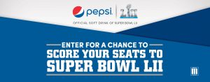 "Pepsi – NFL ""Super Bowl LII"" – Win a trip prize package for 2 to Minneapolis to attend Super Bowl LII valued at up to $17,000"