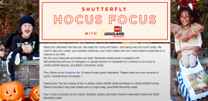 Shutterfly – Hocus Focus Photo – Win a grand prize of a $500 credit for products on Shutterfly.com & a trip to LEGOLAND OR 1of 4 minor prizes