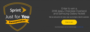 Sprint Communications Company – Just for You – Win a 2018 Jeep Cherokee Overland PLUS a Samsung Note 8 Smartphone (total value at $50,960)