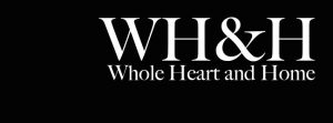 Whole Heart and Home – Win a $500 Amazon Gift Card