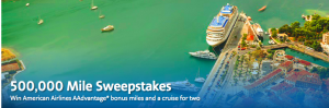 American Airlines – 500,000 Miles – Win a grand prize of 500,000 AAdvantage miles PLUS a $3,000 cruise voucher OR 1 of 5 minor prizes