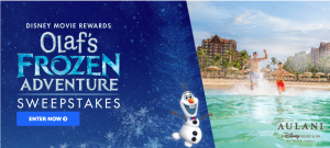 Buena Vista Home Entertainment – Disney Movie Rewards Olaf's Frozen Adventure – Win a grand prize of a family vacation for 4 in Hawaii OR 1 of 330 minor prizes