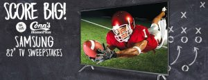 Conn's HomePlus – Win a Samsung 82″ Class 4K UHD Smart TV valued at $4,999