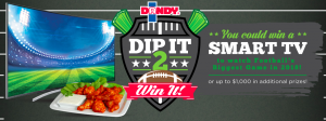 Duda Farm Fresh Foods – Dip It 2 Win It – Win a grand prize package valued at $2,800 OR 1 of 10 Weekly prizes