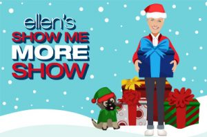 Ellen Digital – The Ellen Show Me More Show Watch and Win – Win 1 of 3 prizes of a Virtual Seat at a 12 Days Show valued between $2,000 – $5,000