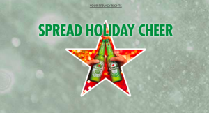 Heineken – Holiday 2017 Promotion – Win 1 of 4 grand prizes of a $5,000 check OR 1 of 120 Weekly prizes OR 1 of 180 Instant Win prizes
