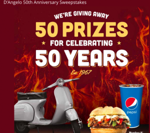 Pepsi-Cola – D'Angelo 50th Anniversary – Win a grand prize of a 2017 Motor Scooter 150 CC valued at $5,000 OR 1 of 49 minor prizes