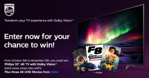 Philips TV P&F USA – Win a 55″ 4K TV with Dolby Vision + 3 4K UHD Movies to Stream through Vudu from Philips