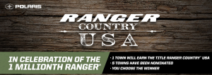 Polaris – Ranger Country USA – Win a grand prize of a Polaris Ranger XP 1000 valued at $15,299 OR a minor prize