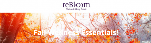 ReBloom – Fall Wellness Essentials – Win a grand prize valued at $1,500