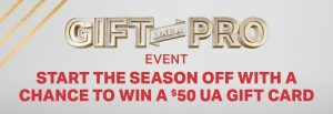 Under Armour – Gift Like a Pro Event – Win 1 of 46 UA gift cards valued at $50 each