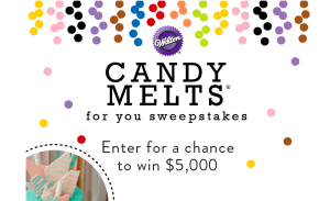 Wilton Industries – Candy Melts For You – Win a grand prize of a $5,000 cash OR 1 of 30 minor prizes