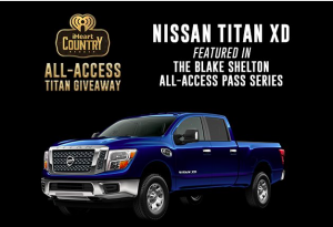 iHeart Media – iHeartCountry: All Access Titan – Win a 2017 Nissan Titan XD Crew Cab Diesel Truck valued at $59,580