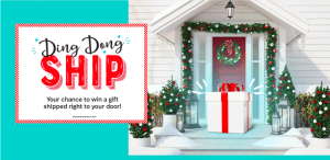 Ashley Homestore – Ding Dong Ship – Win a major prize of a $5,000 home makeover OR 1 of 8 minor prizes