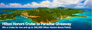 Hilton Honors & Cruiseonly – Cruise to Paradise – Win a grand prize of 300,000 Hilton Honors Bonus plus a $2,500 voucher OR 1 of 2 minor prizes