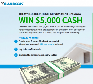 MyBlueBook – Home Improvement – Win a $5,000 cash prize