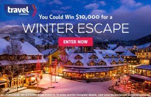Travel Channel – Winter Escape – Win a $10,000 check