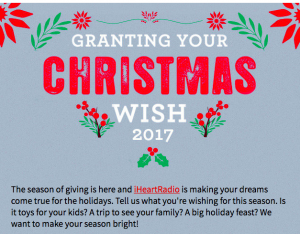 iHeartRadio – Granting Your Christmas Wish 2017 – Win 1 of 74 cash prizes