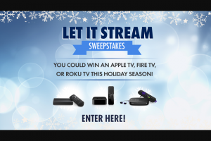 We Tv – Let It Stream – Win five (5) Apple TV 4K – 64GB – Model MP7P2LL/A (Approximate Retail Value: (ARV: $199.99 each Sweepstakes