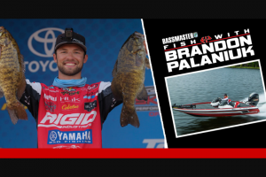 Bassmaster – Fish With Brandon Palaniuk 2017 Angler Of The Year – Win a prize package consisting of  One (1) trip package for one (1) person