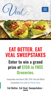 Cattlemen's Beef Board – Eat Better Eat Veal – Win One Hundred and Fifty Dollars ($150) in gift cards to a grocery store that will be chosen at the Sponsor's sole discretion