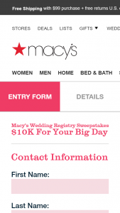 Macy's – Wedding Registry – Win will consist of $10000.00 cash that will be awarded to the winner via a check