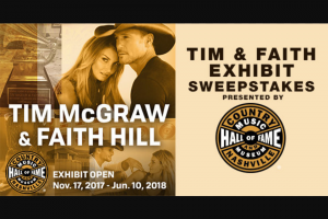 "Premiere Networks – Tim And Faith Exhibit – Win day/two (2) night trip for Winner and one (1) guest (together the ""Attendees"") to Nashville Tennessee (the ""Trip"")."