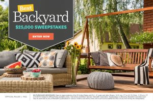 Meredith – Better Homes and Gardens – Win $25,000 for the Best Backyard