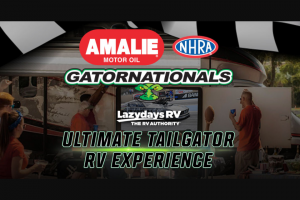 AMALIE MOTOR OIL – NHRA GATORNATIONALS ULTIMATE TAILGATOR Sweepstakes