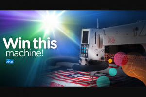 APQS – LONGARM GIVEAWAY – Win (1) grand prize winner shall win the grand prize which consists of one (1) APQS Millie longarm quilting machine equipped with overhead lighting valued at $19695.