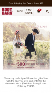 """Boot Barn – Perfect Pair – Win one (1) $500 Boot Barn gift card (""""Grand Prize"""")."""