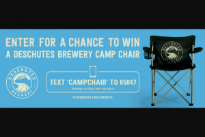 DESCHUTES BREWERY – CAMPING CHAIRS – Win two (2) Deschutes Brewery Camping Chairs