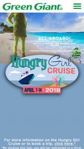 GREEN GIANT – ON THE HUNGRY GIRL CRUISE – Win a Hungry Girl Cruise for two which is taking place April 7 – 14 2018 aboard Holland America's ms Nieuw Amsterdam