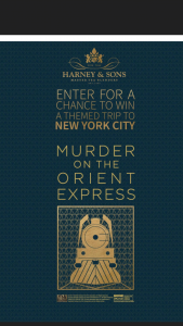 Harney & Sons Tea – Murder On The Orient Express – Win value of $4895) a VIP trip to New York inspired by the world's greatest detective himself