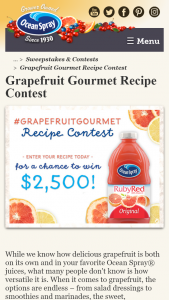 Ocean Spray – Grapefruit Gourmet Recipe Contest – Win in the amount of $2500 made out to winner and an Ocean Spray® prize pack valued at approximately $40.